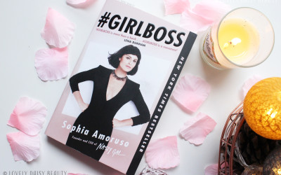 #GIRLBOSS by Sophia Amoruso | Book Review