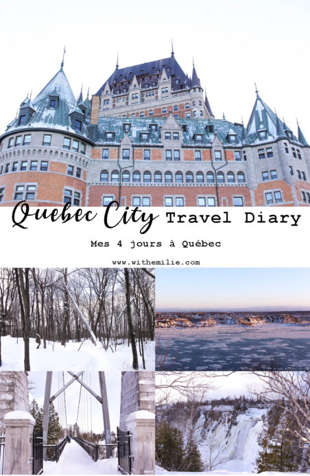 Ville-Quebec-City-Travel-Diary-Pinterest-WithEmilieBlog