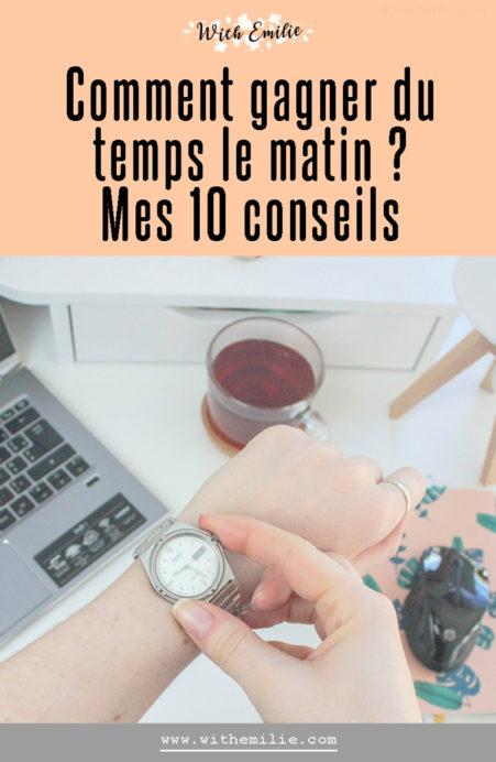 10 conseils pour gagner du temps le matin With Emilie Blog Pinterest