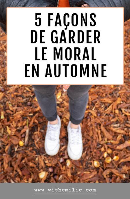 5 façons de garder le moral en automne- WithEmilieBlog Pinterest