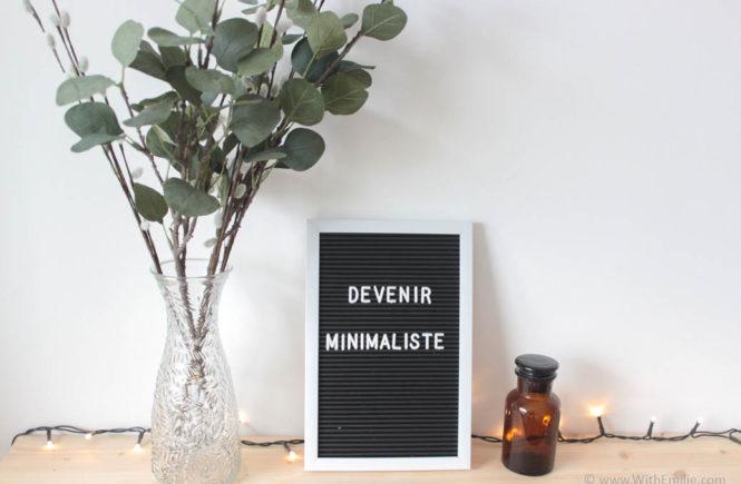 5 conseils pour devenir minimaliste - WithEmilieBlog