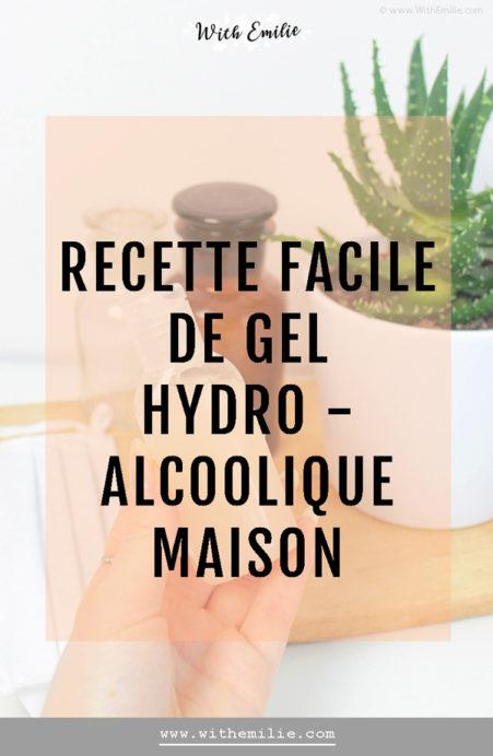 Ma recette de gel hydroalcoolique maison - With Emilie Pinterest