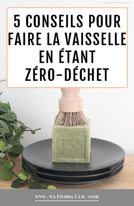 Faire la vaisselle en étant Zéro-Déchet - WithEmilieBlog Pinterest
