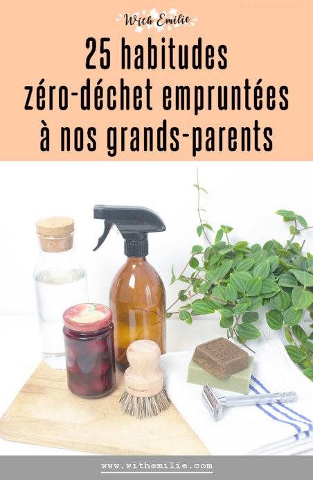 Les habitudes de nos grands-parents devenus écologiques - WithEmilieBlog Pinterest