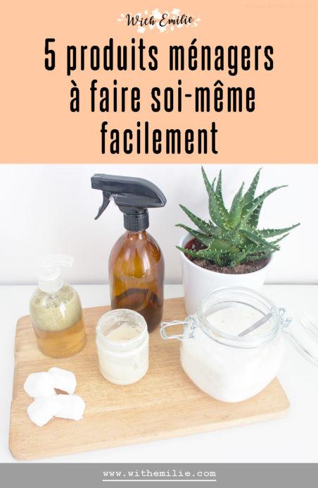 5 produits ménagers à faire soi-même- WithEmilieBlog Pinterest