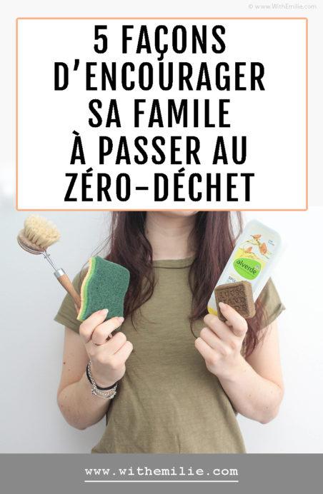 Encourager ses proches à se lancer dans le zéro-déchet - WithEmilie Blog Pinterest